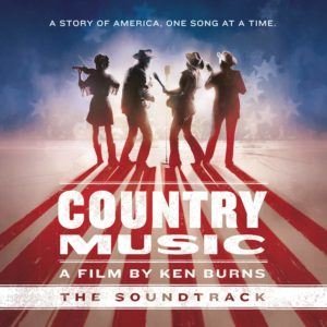 Country Music – A Film by Ken Burns The Soundtrack