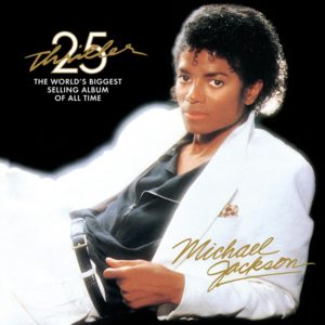 Micheal Jackson: Thriller 25 5TH ANNIVERSARY EDITION