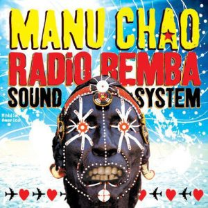 Manu Chao Radio Bemba Sound System [LP]