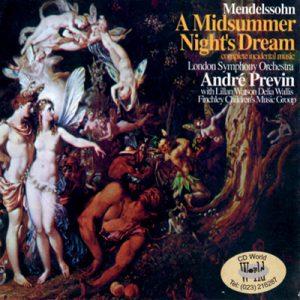 Mendelssohn: A Midsummer Night's Dream – Andre Previn