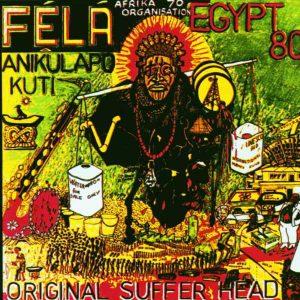 Fela Anikulapo Kuti & Egypt 80 - Original Suffer Head