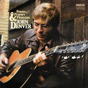 John Denver – Poems, Prayers and Promises