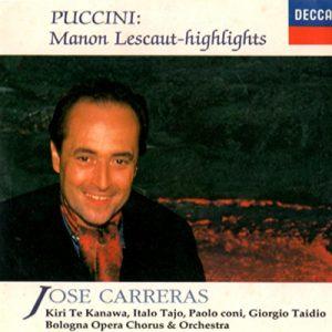 José Carreras Puccini: Manon Lescaut