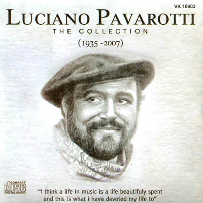 Luciano Pavarotti - The Collection (1935-2007)