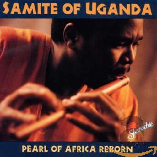 Samite of Uganda - Pearl Of Africa Reborn