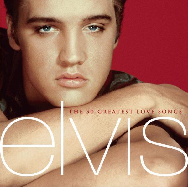 Elvis Presley - The 50 Greatest Love Songs