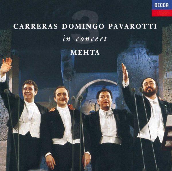 Carreras · Domingo · Pavarotti: The Three Tenors in Concert