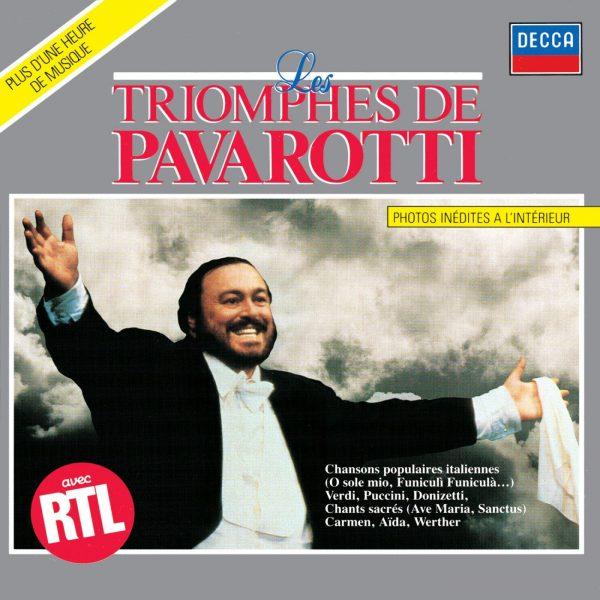 Pavarotti, Luciano - Les Triomphes