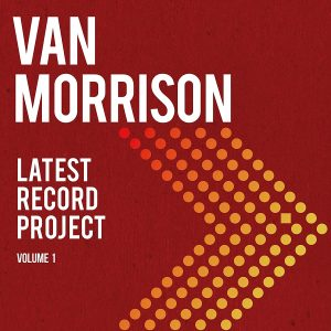 Van Morrison Latest Record Project Volume 1 [LP]